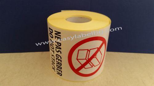 Логистичен етикет - NE PAS GERBER, DO NOT STACK, 92mm X 132mm