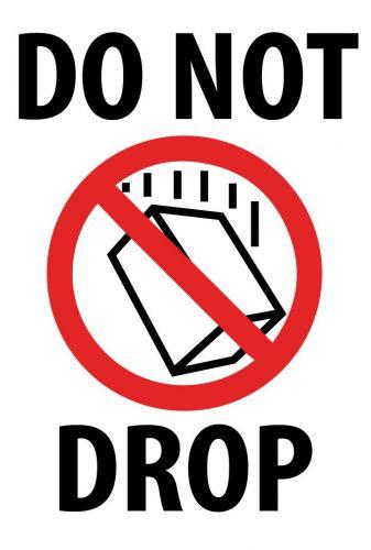 Логистичен етикет - DO NOT DROP,  92mm x 132mm, 500бр.